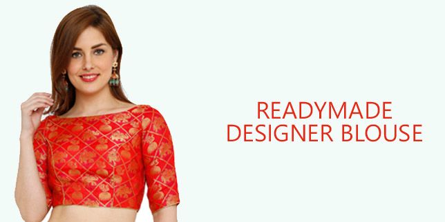 Readymade designer blouse original sized