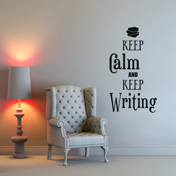 Small Keep Calm And Keep Writing Wall Decal Quotes