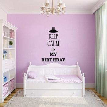 Medium Keep Calm Its My Birthday Wall Decal Quotes