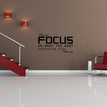 Small Focus On What You Want Wall Decal Quotes