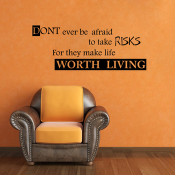 Large Risks Make Life Worth Living Wall Decal Quotes