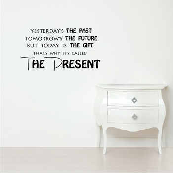 Small The Present Wall Decal Quotes