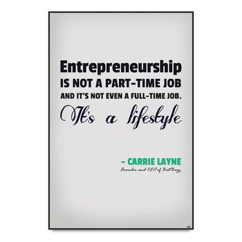 Entrepreneurship Quote By Carrie Layne Poster