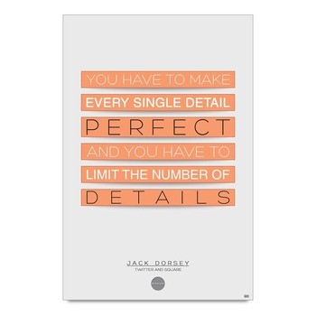 Perfect Quote By Jack Dorsey Poster