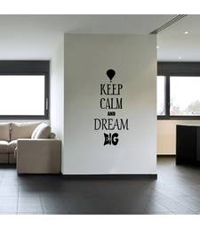 Keep Calm and dream Big Quote Decal