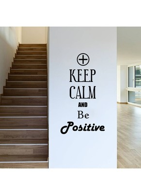 Keep calm and be positive Quote Decal