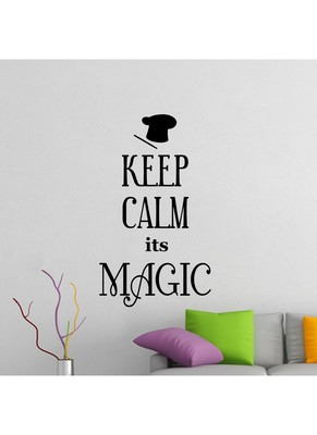 Keep Calm Its Magic Quote Decal