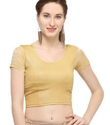 Gold Self Designed Lycra Stretchable Blouse
