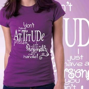 My Attitude Womens Slogan T-shirt