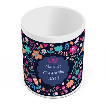 Mamma You Are The Best Quotation Coffee Mug Gift