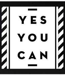 Yes You Can  Motivational Black Framed Wall Hanging Art Print for Office  Home Reading Room  ( 8x8 ) Inch
