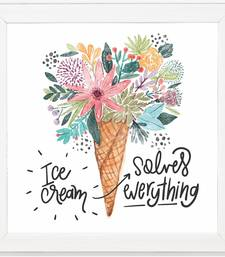 Ice Cream Solve Everything  Motivational White Framed Wall Hanging Art Print for Office  Home Reading Room